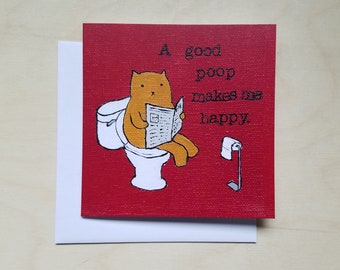 """CARD: """"A Good Poop Makes Me Happy"""" featuring a relaxed cat on the toilet"""