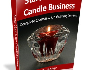 How to make scented Candles, Start Your Own Candle Business, Home Based Candle Business,