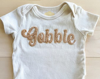 Thanksgiving hand embroidered ivory onesie with felt background, Newborn to 24 month sizing, Gobble outfit first thanksgiving