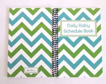 6 month Chevron color Daily Baby Schedule Book - Teal and Green