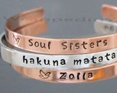 PERSONALIZED Hand Stamped CUFF Bracelet - Bangle Jewelry Hidden Message Mantra Hakuna Matata Soul Sisters Date 1 4 quot Aluminum Copper Gold