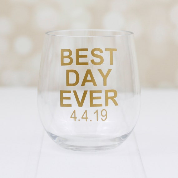 acrylic Wine Glass // best day ever // personalized wine glass // wedding favors // birthday gift // retirement gift //  graduation gift