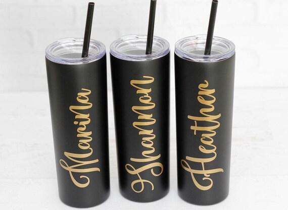 Skinny Tumbler Matte Black Stainless Steel Tumbler girls weekend gift coffee tumbler Personalized Stainless tumbler  travel coffee mugs