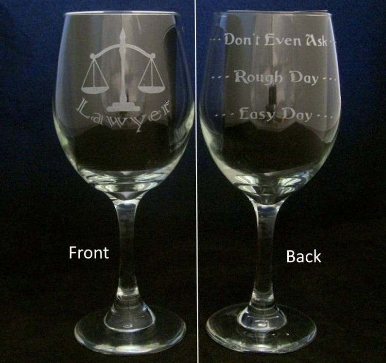 Lawyer Good Day Bad Wine Glass Valentines Gift