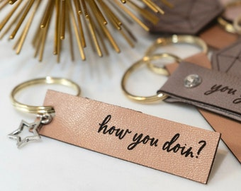 How You Doin? Leather Keychain