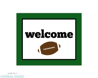 INSTANT DOWNLOAD, football party, welcome sign, printable sign