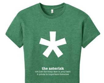 Asterisk Punctuation Shirt English Teacher Women's Grammar Shirt Gifts for Teachers Unique Womens Shirt Funny TShirt Typography Tshirt
