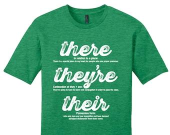 There They're Their Grammar Shirt Grammar Police Shirt Funny Shirt Unique Teacher Gift for Teachers Sarcastic Shirt Man Typography Tshirt