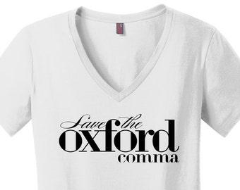 Oxford Comma Shirt Grammar Shirt Grammar Police Shirt Tshirts for Teachers Shirts Womens V Necks Comfy Shirt Comfy T Shirts for Women Writer