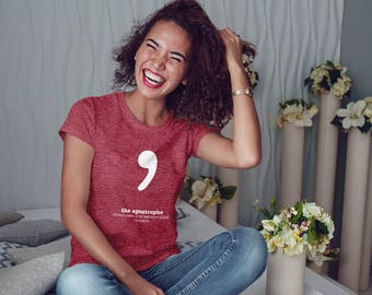 Apostrophe Shirt Punctuation Shirt English Teacher Women's Grammar Shirt Gifts for Teachers Geek Cool Funny T Shirt Women Typography Tshirt