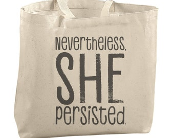 Nevertheless Under 20 Strong Women Inspiration She Persisted Tote Bag Resist Tote Feminism Tote Gift for Her