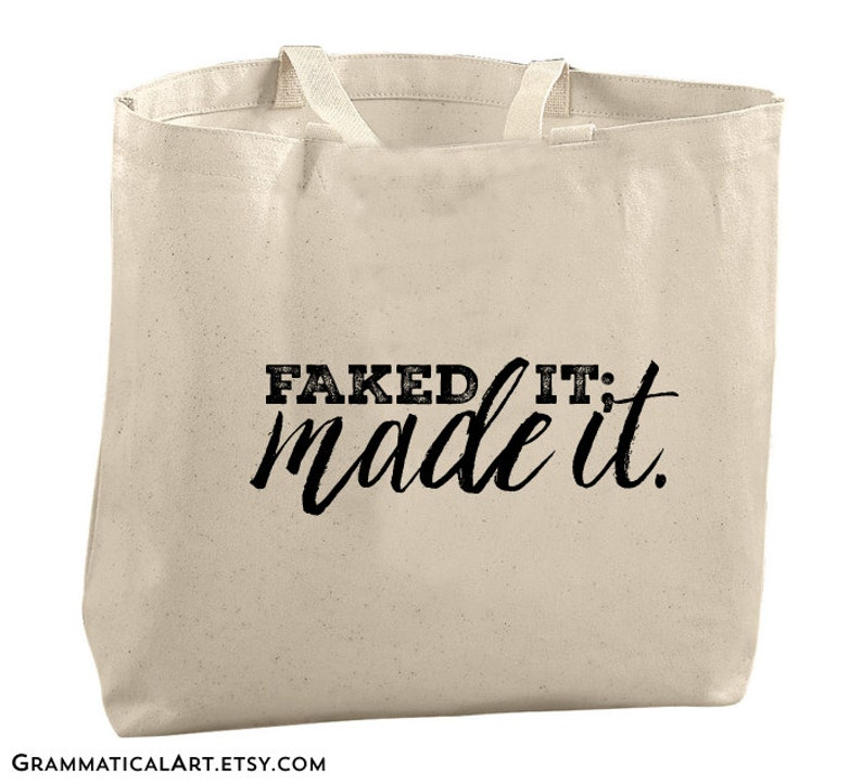 Motivational Quote Fake it Until You Make it Tote Bag Gifts for Her Graduation Gifts Reusable Grocery Bags Librarian Bags Large Canvas Totes