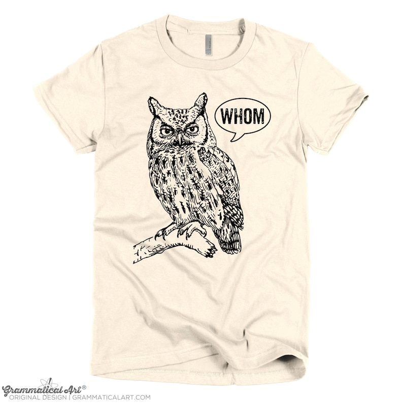 15606295 Funny Tshirts Grammar Shirt Whom Owl Shirt Womens Shirt | Etsy