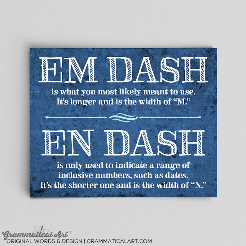 Typographic Print Em Dash En Dash Usage Grammar Poster English Teacher  Gifts for Teachers Educational Posters Educational Quotes Posters Art