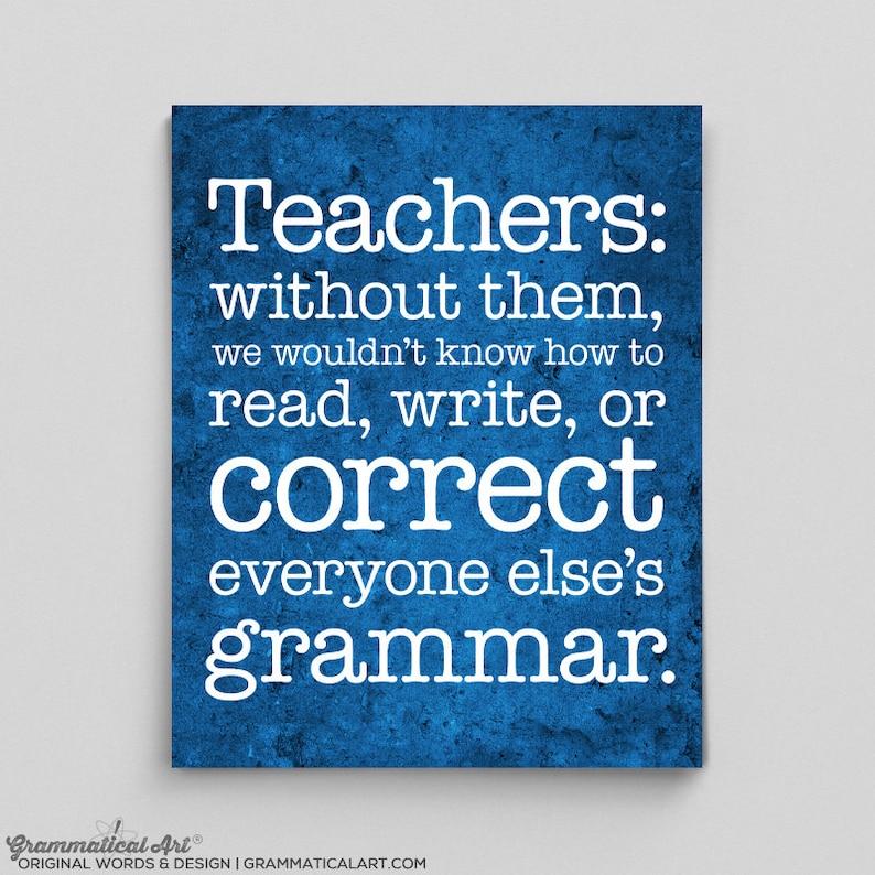 Teacher Gifts, Funny Grammar Posters, Teacher Appreciation Gifts, Teacher  Appreciation Week, English Teacher Graduation Gift, Classroom Art