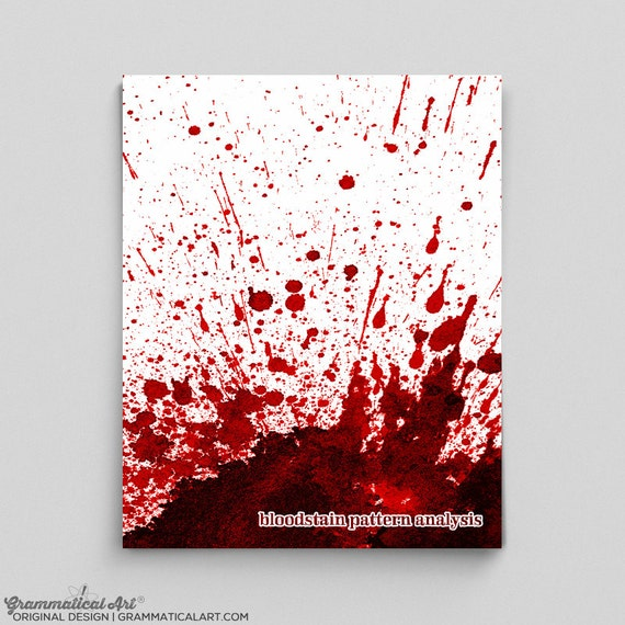 Bloodstain Pattern Analysis Poster Forensics Science Poster Etsy