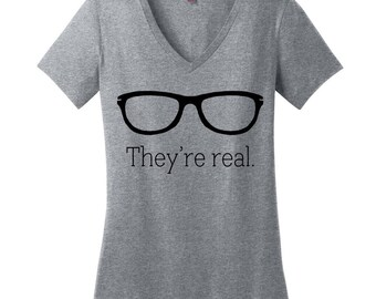 CLEARANCE Funny Womens Shirts Funny Tshirts Funny Shirts Comfy Clothing Comfy Shirt Comfy Tee They're Real V Neck T Shirt Nerdy Gifts Nerdy
