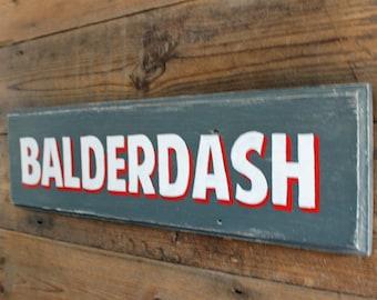 Balderdash Hand Painted Sign (BD1)