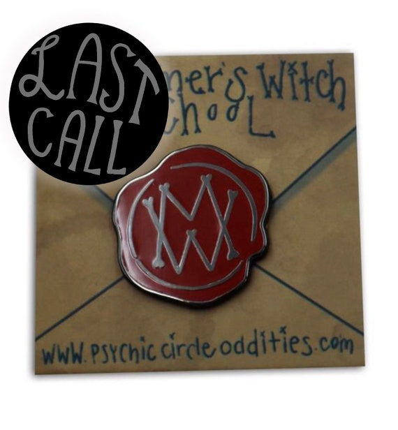 Mortemer'S Witch School - Wax Seal Enamel Pin!