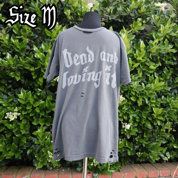 Dead and loving it distressed unisex shirt