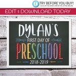 EDITABLE First Day of School Printable Sign  | 8 x 10 Edit & Print First Day of Preschool | Digital Download | Chalkboard