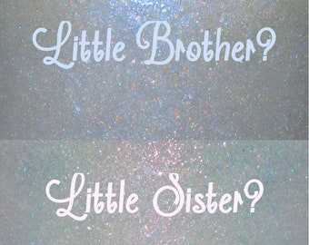 Little Brother?/Little Sister?--holographic glow-in-the-dark shimmer lacquer