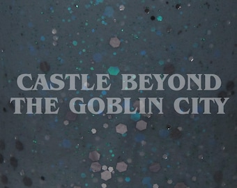 """Castle Beyond the Goblin City glitter nail polish 15 mL (.5 oz) from the """"You Have No Power Over Me"""" Collection"""