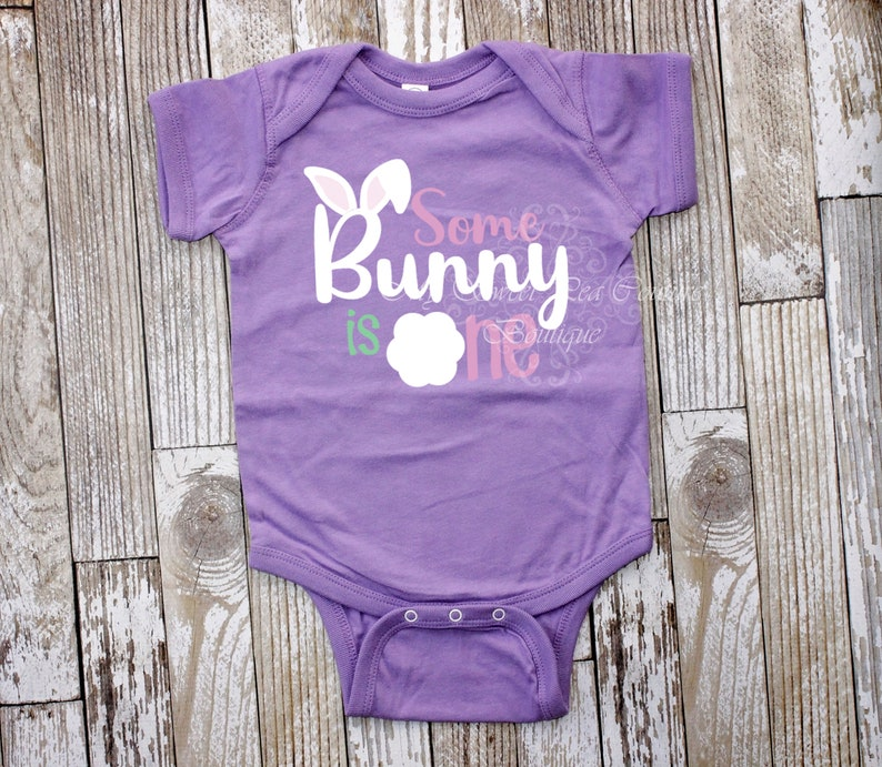 Some Bunny is One Birthday Bunny First Birthday Shirt Easter Birthday First Birthday Outfit 1st Birthday Cake Smash Outfit Bunny Birthday