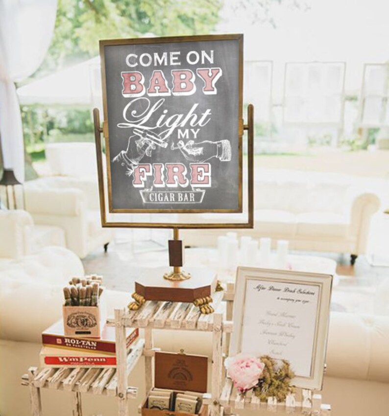 Baby Shower Cigar Bar Sign Come on Baby Light My Fire. image 0