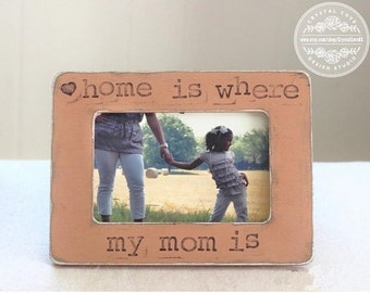 Christmas Gift Mom Mother Gift Picture Frame  from Kids 'Home Is Where My Mom Is'  Quote