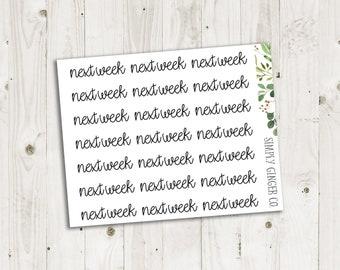 Next Week Script - ECLP, Happy Planner, TN Planner Stickers