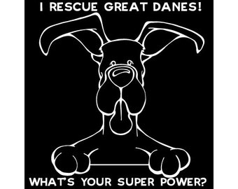 I Rescue Great Danes Decal Dog - 12x12