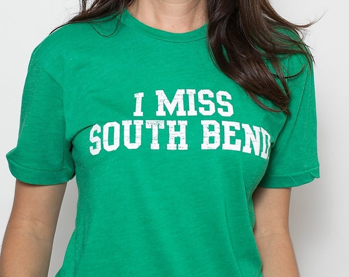 I MISS SOUTH Bend