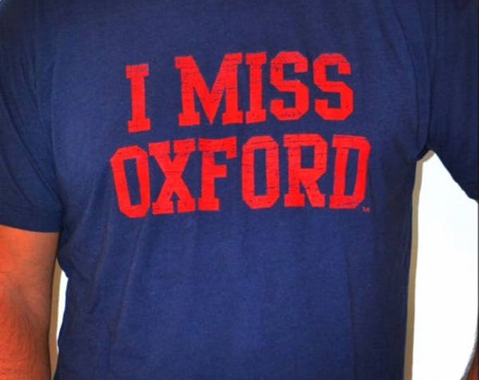 I MISS OXFORD