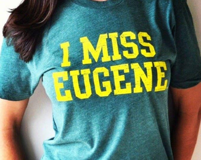 I MISS EUGENE