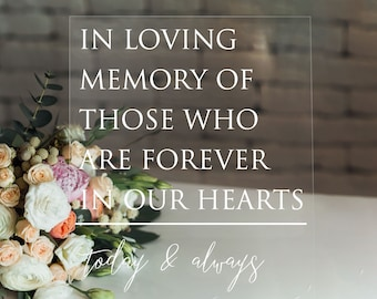 In Loving Memory Of Those Who Are Forever in Our Hearts | Memory Table Sign for Wedding | In Loving Memory Table Sign on Acrylic | EC-1
