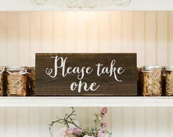 Rustic Wooden Wedding Sign | Wedding Favors Sign | Please Take One Wooden Sign | Rustic Favors Sign | Wedding Favors Sign  - WS-148
