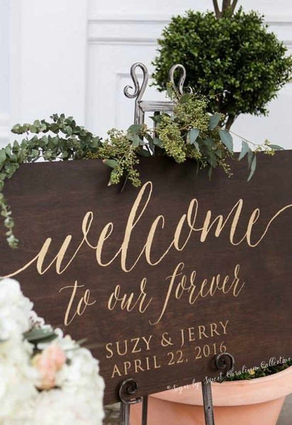 Welcome To Our Forever Wedding Sign Large Wooden Wedding