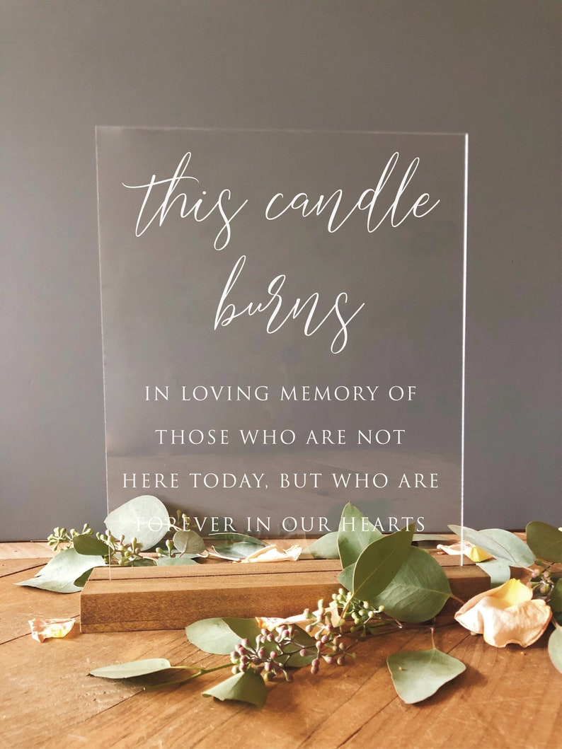 Lucite In Loving Memory Sign Memory Table Sign on Acrylic This Candle Burns In Loving Memory Acrylic Wedding Sign SCC-174