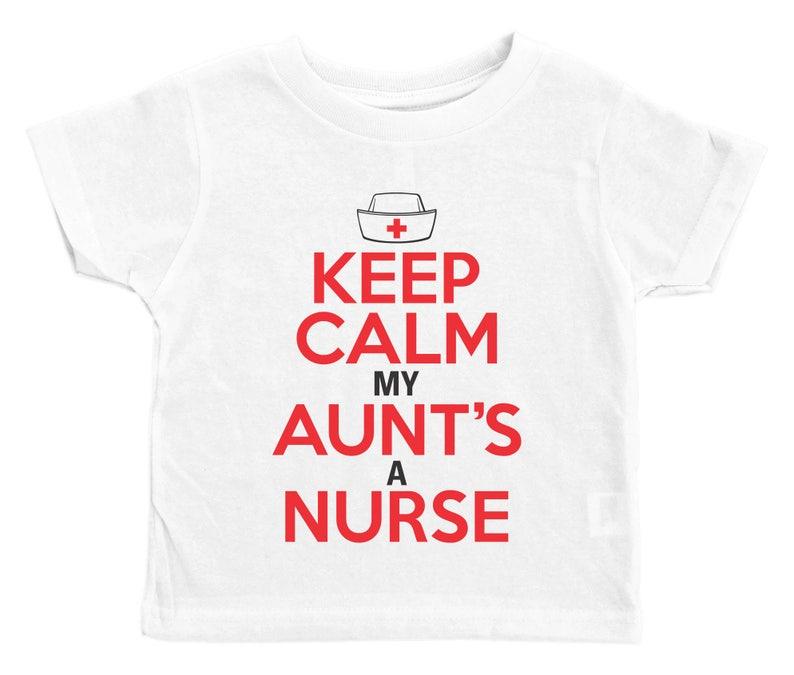 a1adb267a Funny Kids Aunt Tee / Keep Calm My Aunt's A Nurse / Crew   Etsy