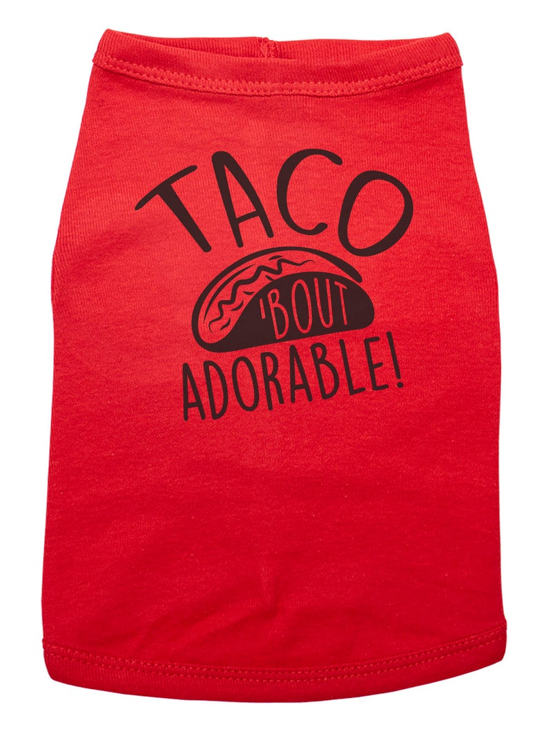 Cute Dog Shirt Trendy Puppy Dog Outfit Tacos Food TACO BOUT ADORABLE Dog Shirt Trendy Dog Tee Baby Announcement