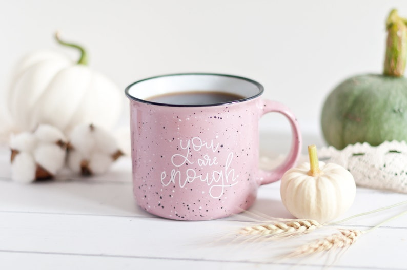 You Are Enough Camp Mug  Hand Lettered Mug  Pink Speckled image 0