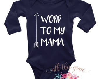 Word to My Mama - Baby Hipster Clothes - Gender Neutral Baby Clothes - Baby Shower Gift - Gift for Baby Shower - Gift for New Baby - Newborn