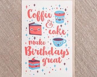 Coffee & Cake make Birthdays Great