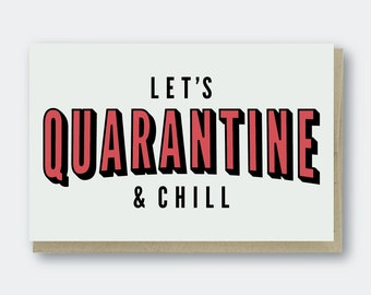 Quarantine and Chill Letterpress Greeting Card