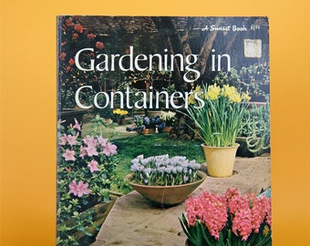 Vintage Gardening Book Gardening in Containers 1970s Mid Century Paperback Botanical Gardening Gift Flowers Plants - FREE SHIPPING