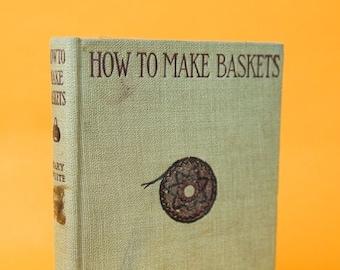 Antique Books, Basket Weaving, 1900s, Collectible Books, Victorian Era, How To Make Baskets, Basket Wall Art, Basket Gifts, Basket Decor