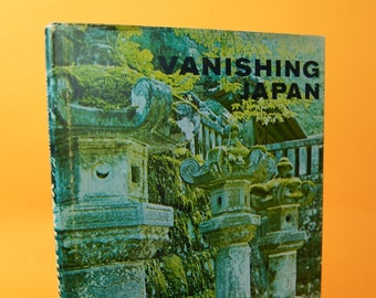 Vintage Book, Vanishing Japan, Travel Book, Collectible Books, Japanese Decor, Japanese Gift, Japan, Illustrated, Coffee Table Book, Asian