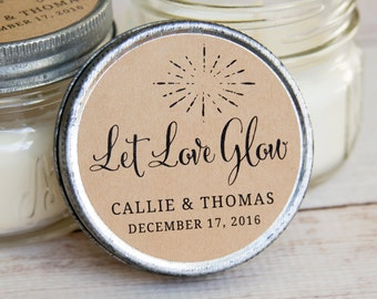 Let Love Glow LABELS - Wedding Favor Labels - Candle Wedding Favor STICKERS - Personalized Wedding Stickers - Wedding Packaging - 2.5 INCH