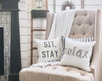 """sit, stay pillow, housewarming gift, wedding gift, apartment pillow, funny pillow, christmas gift  """"The Sit, Stay"""""""